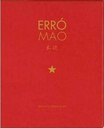 Erró Mao, le long voyage de Chairman Mao - Erró
