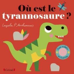 Où est le tyrannosaure ? Ingela P. Arrhenius