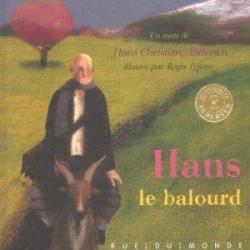 Hans le balourd - Hans Christian Andersen