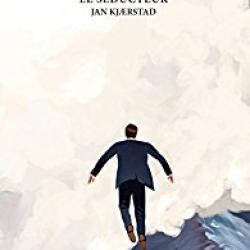 Le Séducteur - Jan Kjærstad