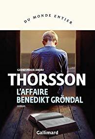 L'Affaire Benedikt Gröndal - Guðmundur Andri Thorsson