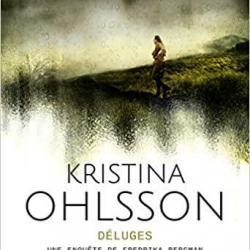 Déluges - Kristina Ohlsson