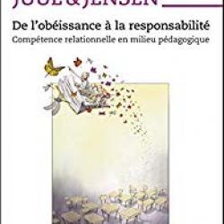 De l'obéissance à la responsabilité - Jesper Juul & Helle Jensen