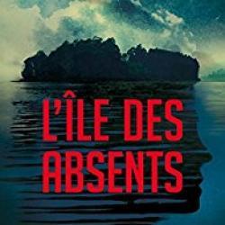 L'Île des absents - Caroline Eriksson