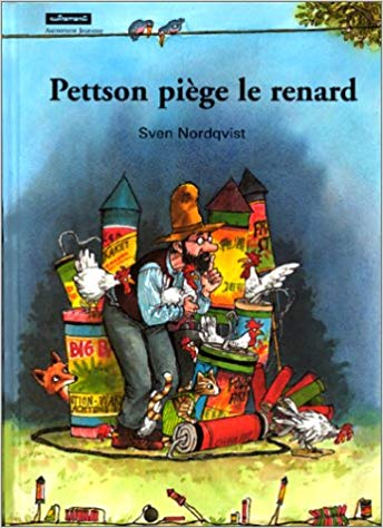 Pettson piège le renard -  Sven Nordqvist