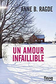 Un Amour infaillible - Anne B. Ragde