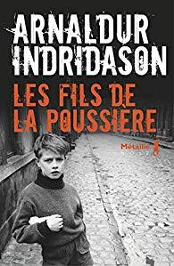 Les Fils de la poussière - Arnaldur Indriðason,