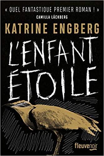 L'Enfant étoile - Katrine Engberg