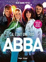 Il était une fois ABBA - Jean-Marie Potiez
