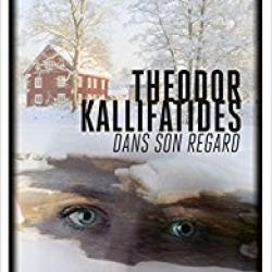 Dans son regard - Theodor Kallifatides