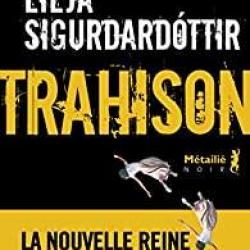 Trahison - Lilja Sigurdardottir