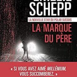 La Marque du père - Emelie Schepp