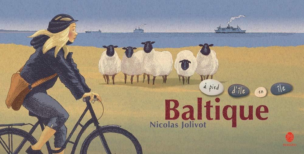 Baltique, à pied d'île en île - Nicolas Jolivot