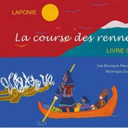 La Course des rennes - Lise Bourquin Mercadé