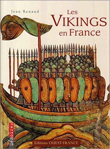 Les Vikings en France - Jean Renaud
