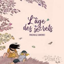 L'Âge des secrets - Magnhild Winsnes