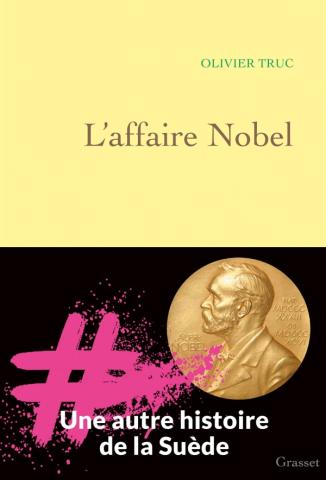L'Affaire Nobel - Olivier Truc