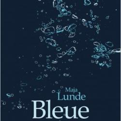 Bleue - Maja Lunde