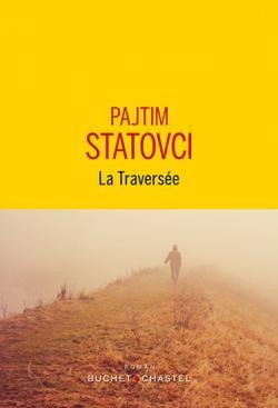La Traversée - Pajtim Statovci