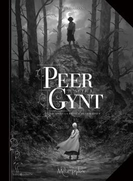 Peer-Gynt, Acte I - Henrik Ibsen/Antoine Carrion