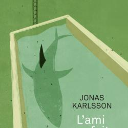 L'Ami parfait - Jonas Karlsson
