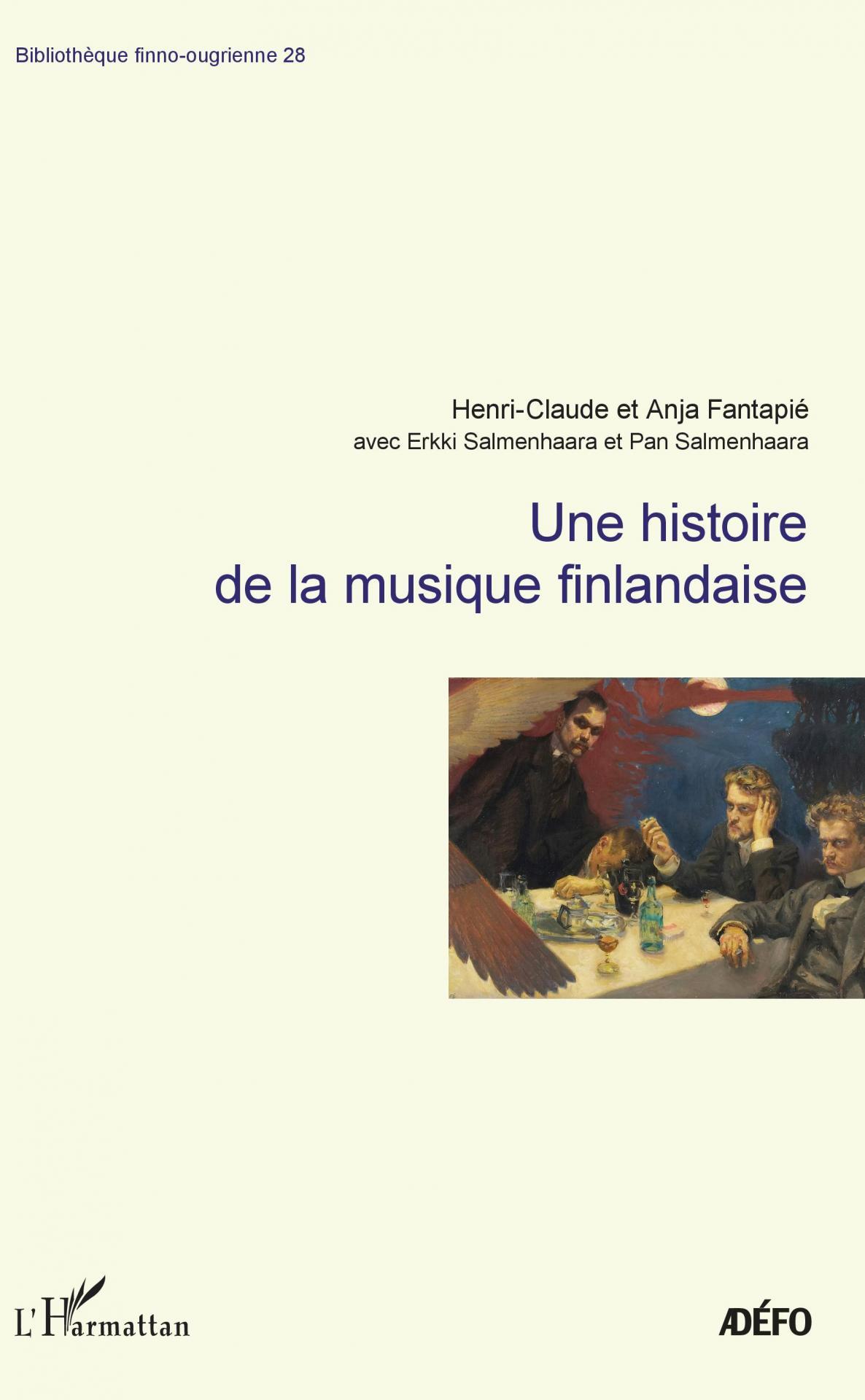 Une Histoire de la musique finlandaise - Henri-Claude et Anja Fantapié