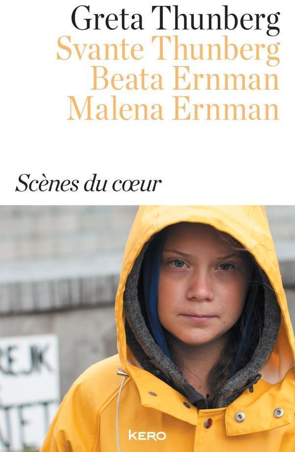 Scènes du cœur - Greta Thunberg/Svante Thunberg/Beata Ernman/Malena Ernman
