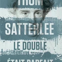Le Double était parfait - Thom Satterlee