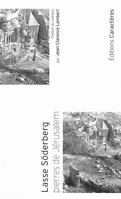 Pierres de Jérusalem - Lasse Söderberg