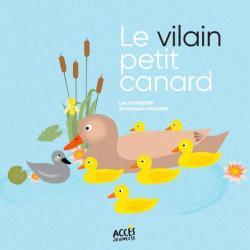Le Vilain petit canard - HC Andersen/Léa Schneider/Emmanuelle Halgand