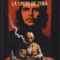 La Chute de Cuba - Morten Hesseldahl & Henrik Rehr