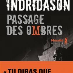 Passage des Ombres (La Trilogie des ombres, 3) - Arnaldur Indriðason,