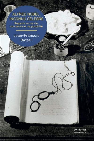 Alfred Nobel - Jean-François Battail