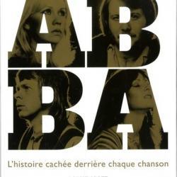 Abba, l'histoire cachée derrière chaque chanson - Robert Scott