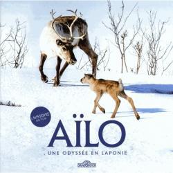 Aïlo, une odyssée en Laponie  -