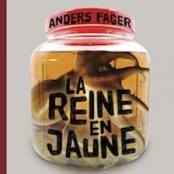 La Reine en jaune - Anders Fager