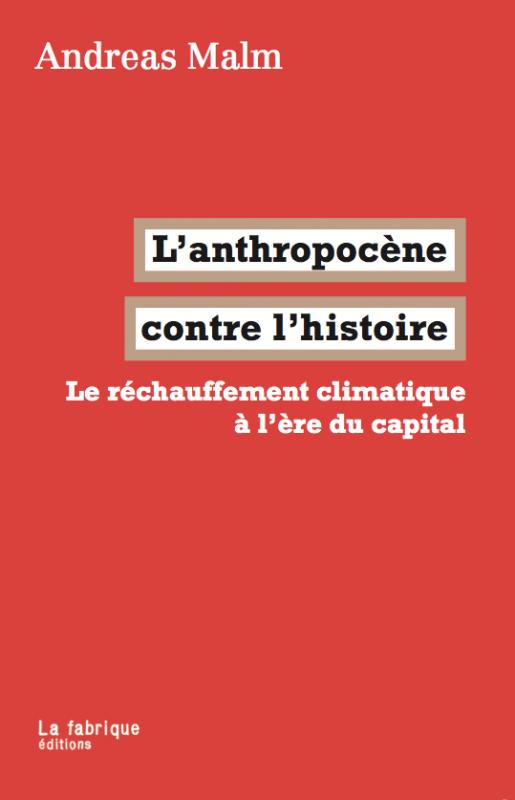Anthropocene contre lhistoire