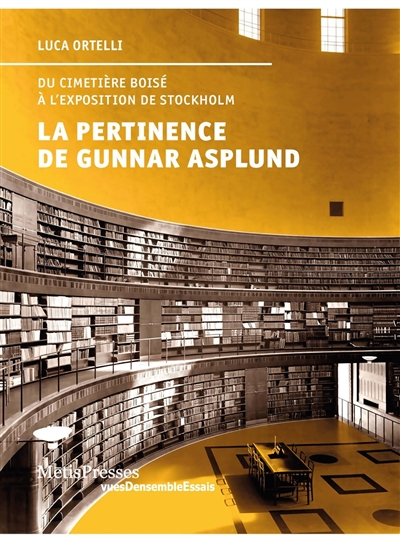 La Pertinence de Gunnar Asplund - Luca Ortelli