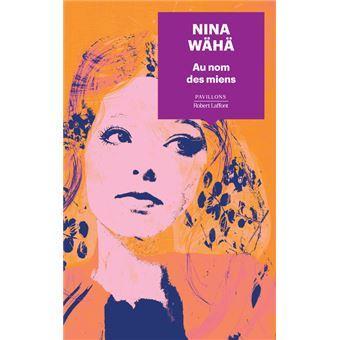 Au nom des miens - Nina Wähä
