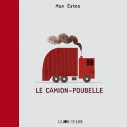 Le Camion-poubelle - Max Estes