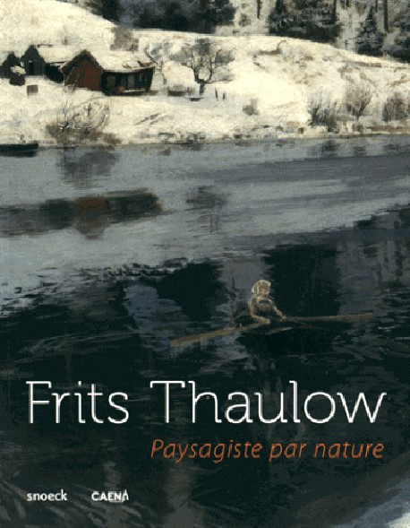 Catalogue frits thaulow paysagiste par nature