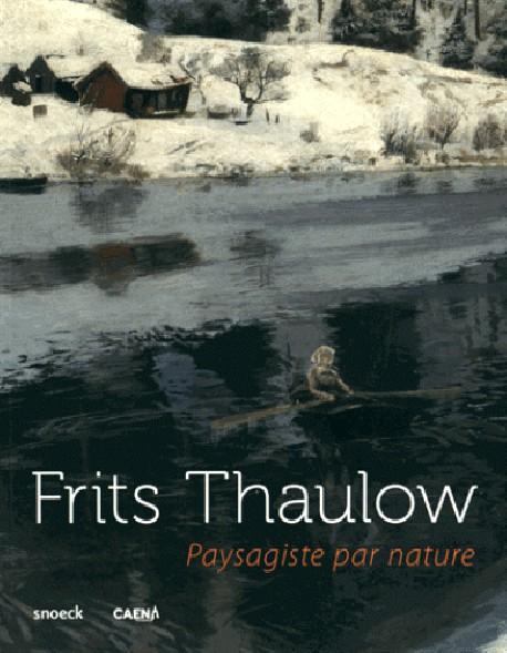 Catalogue frits thaulow paysagiste par nature