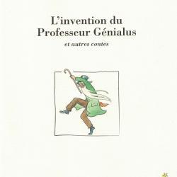 L'Invention du Professeur Génialus et autres contes - Elsa Beskow