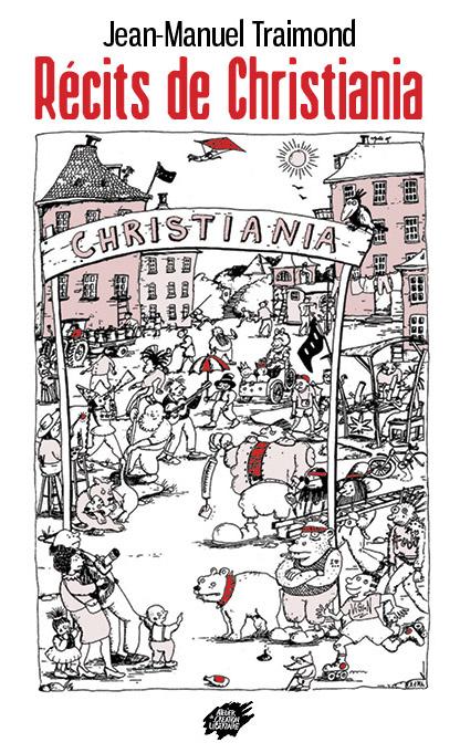 Récits de Christiana - Jean-Manuel Traimond