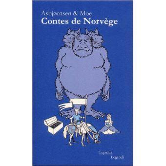 Contes de Norvège - Asbjørnsen Peter Christen & Moe Jorgen