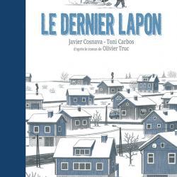 Le Dernier Lapon - Olivier Truc/Toni Carbos/Javier Cosnava