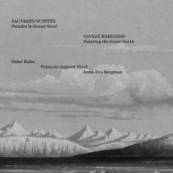 Sauvages nudités, peindre le Grand Nord - Éric de Chassey (sous la direction de)