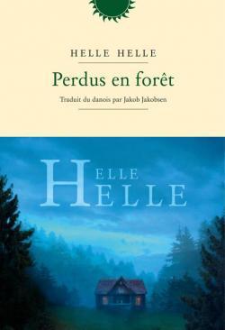 Perdus en forêt - Helle Helle