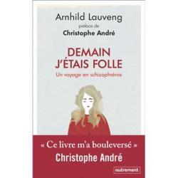 Demain j'étais folle - Arnhild Lauveng