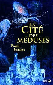 La Cité des méduses -  Emmi Itäranta